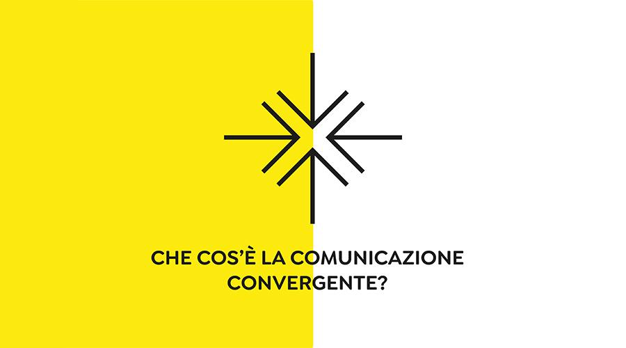 Che cos'è la Comunicazione Convergente?